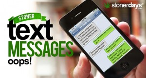 Stoner-Text-Messages