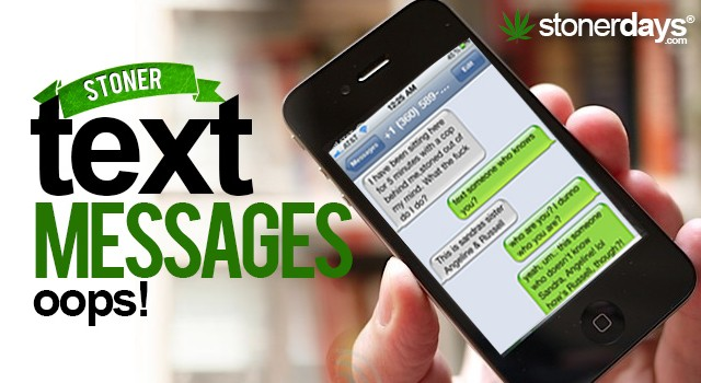 Stoner Text Messages