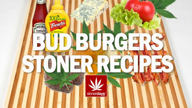Stoner Cookbook; Bud Burgers