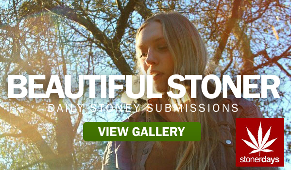 Stoned and Beautiful – Stoner Pictures