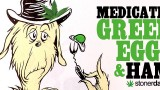 Green Eggs And Ham; Stoner Cookbook