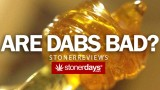 Are Dabs Safe