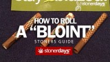How To Roll A Bloint