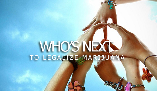 Who's Next To Legalize