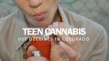 Teen Cannabis Use Declines In CO