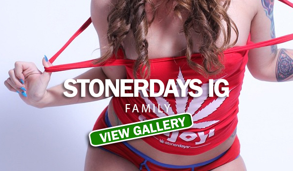 STONERDAYS-IG-FAMILY