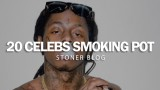 20 Celebs Smoking Pot