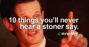 things-stoners-say-stonerdays