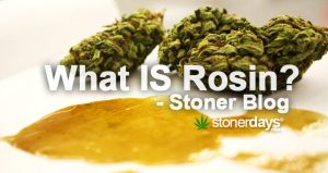 WHAT-IS-ROSIN-STONERDAYS