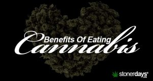 benefits-of-eating-cannabis