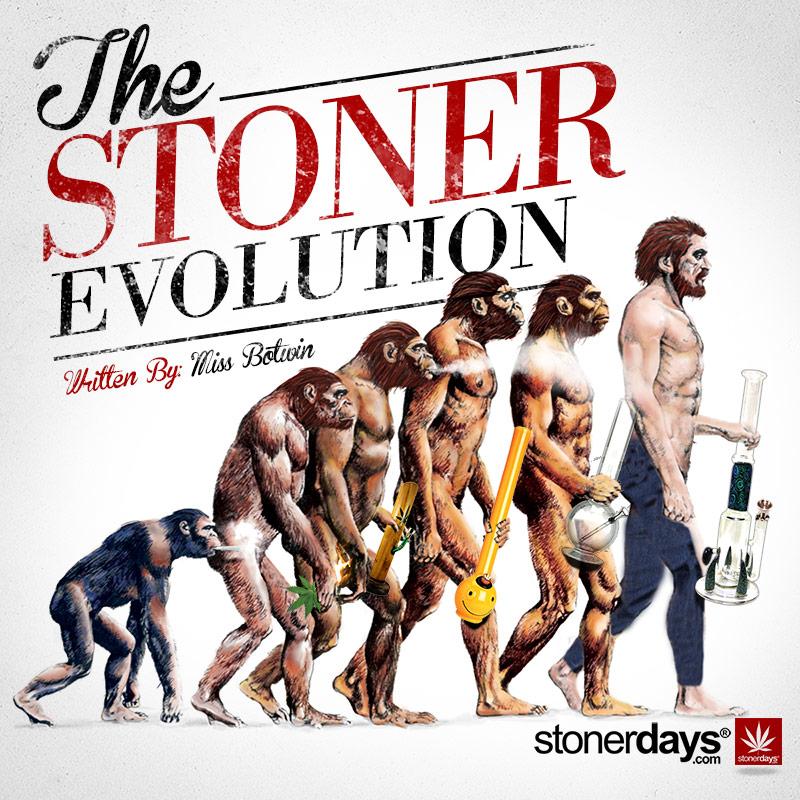Stoner Evolution of Smoking Marijuana | StonerDays