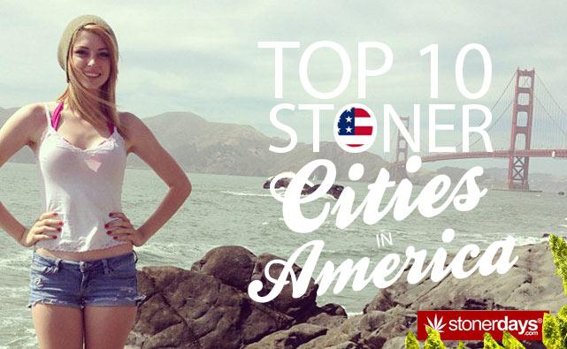 Top-10-Stoner-Cities-In-America-StonerDays