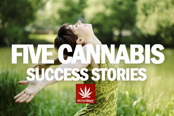 FIVE-CANNABIS-SUCCESS-STORIES STONERDAYS