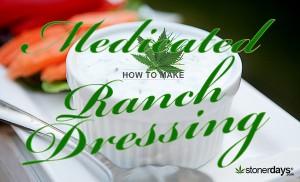 Medicated Ranch Dressing StonerDays