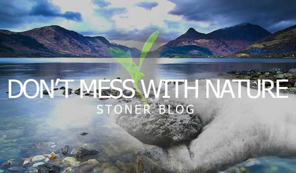 nature-stonerdays