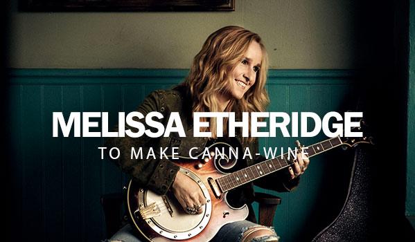 melissa-etheridge-canna-wine