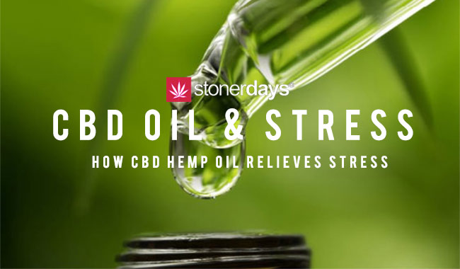 How CBD Hemp Oil Relieves Stress